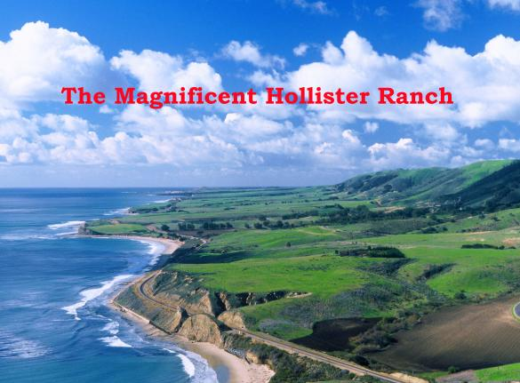 Hollister Ranch Realty | Hollister Ranch Real Estate